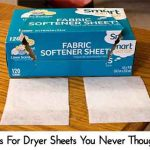 16 Uses For Dryer Sheets You Never Thought Of
