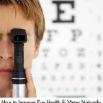 How to Improve Eye Health & Vision Naturally