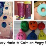 Sensory Hacks to Calm an Angry Child