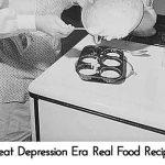 Great Depression Era Real Food Recipes