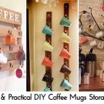 30 Fun & Practical DIY Coffee Mugs Storage Ideas