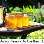 5 Fabulous Reasons To Use Raw Honey