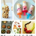 10 Summer Snacks for Toddlers