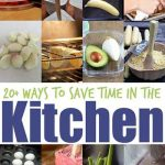20 Ways To Save Time In The Kitchen