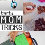 30 Genius Mom Tricks