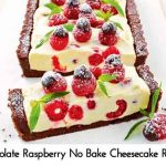 Chocolate Raspberry No Bake Cheesecake Recipe