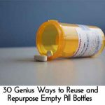 30 Genius Ways to Reuse and Repurpose Empty Pill Bottles