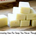 20 Amazing Uses For Soap You Never Thought Of