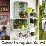 10 Cool Outdoor Shelving Ideas You Will Admire