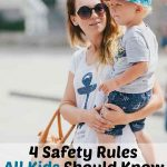 4 Safety Rules ALL 4 Year Olds Should Know