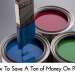 How To Save A Ton of Money On Paint