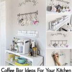 Coffee Bar Ideas For Your Kitchen