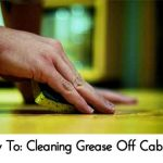 How To: Cleaning Grease Off Cabinets