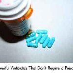13 Powerful Antibiotics That Don't Require a Prescription