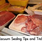 Vacuum Sealing Tips and Tricks