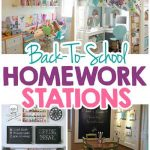15 CREATIVE BACK-TO-SCHOOL HOMEWORK STATION IDEAS