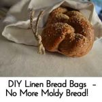 DIY Linen Bread Bags – No More Moldy Bread!