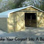 Make Your Carport Into A Barn!