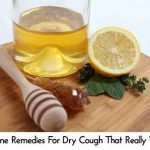 11 Home Remedies For Dry Cough That Really Work!