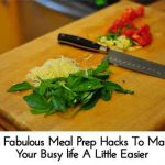 14 Fabulous Meal Prep Hacks To Make Your Busy life A Little Easier