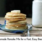 Homemade Pancake Mix for a Fast, Easy Breakfast