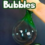 How To Make Stretchy Gak Bubbles