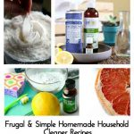 Frugal & Simple Homemade Household Cleaner Recipes