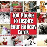 100 Photos To Inspire Your Holiday Cards