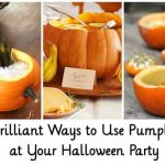 12 Brilliant Ways to Use Pumpkins at Your Halloween Party