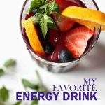 How To Make Your Own Energy Drink – Recipe