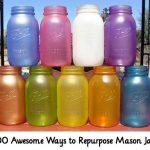 100 Awesome Ways to Repurpose Mason Jars