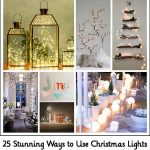 25 Stunning Ways to Use Christmas Lights