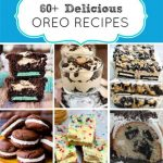 60+ Oreo Recipes