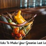 40 Tricks To Make Your Groceries Last Longer