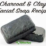Charcoal & Clay Facial Soap Recipe