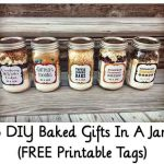 5 DIY Baked Gifts In A Jar (FREE Printable Tags)