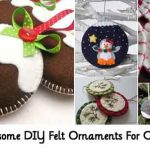 50+ Awesome DIY Felt Ornaments For Christmas