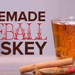 How to Make Fireball Cinnamon Whiskey at Home