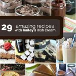 29 Baileys Irish Cream Recipes