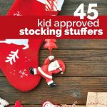 45 Kid Approved Stocking Stuffer Ideas