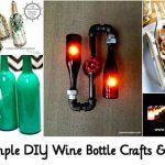 44 Simple DIY Wine Bottle Crafts & Ideas