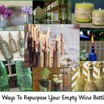 17 Ways To Repurpose Your Empty Wine Bottles