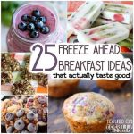 25 Freeze Ahead Breakfasts