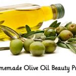 10 Homemade Olive Oil Beauty Products