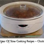 A Year Of Slow Cooking Recipes – Chicken