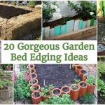 20 Gorgeous Garden Bed Edging Ideas