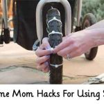 Awesome Mom Hacks For Using Stroller