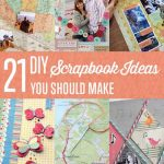 Cool DIY Scrapbook Ideas You Have To Try