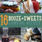 16 Sweet & Boozy Camping Recipes