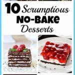 10 Scrumptious No-Bake Desserts